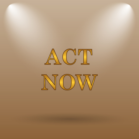 act: Act now icon. Internet button on brown background.