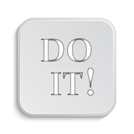it background: Do it icon. Internet button on white background.