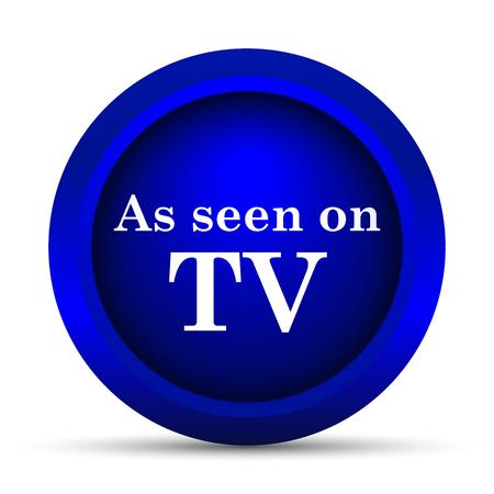 seen: As seen on TV icon. Internet button on white background. Stock Photo