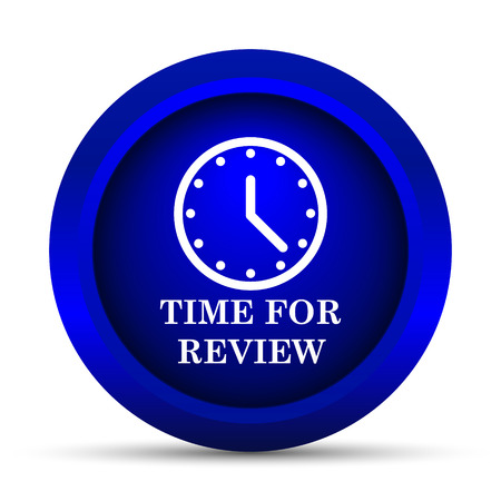 test deadline: Time for review icon. Internet button on white background. Stock Photo