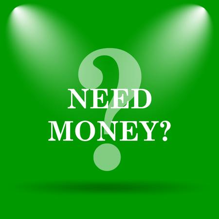 Need money icon. Internet button on green background. Stock Photo