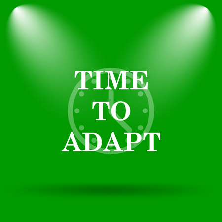 adapting: Time to adapt icon. Internet button on green background.