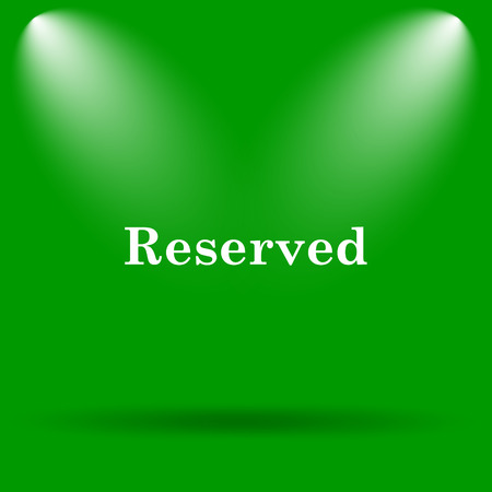 reserved: Reserved icon. Internet button on green background.
