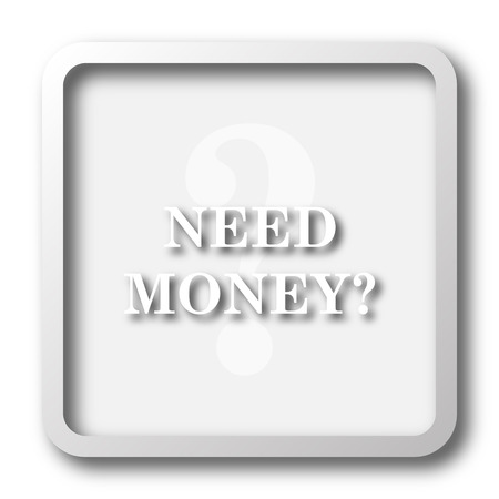 trading questions: Need money icon. Internet button on white background.
