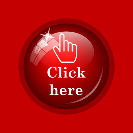 press button: Click here icon. Internet button on red background.