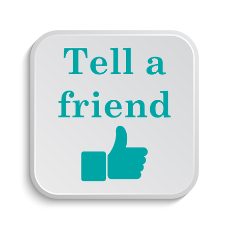 recommendations: Tell a friend icon. Internet button on white background. Stock Photo