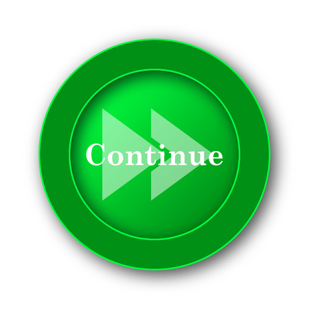 background next: Continue icon. Internet button on white background.