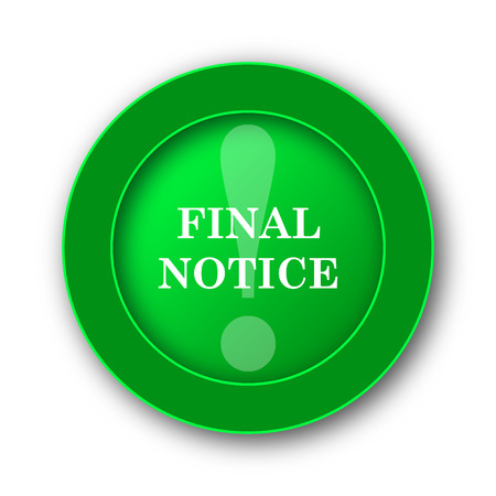 Final notice icon. Internet button on white background.