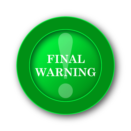 Final warning icon. Internet button on white background. Stock Photo