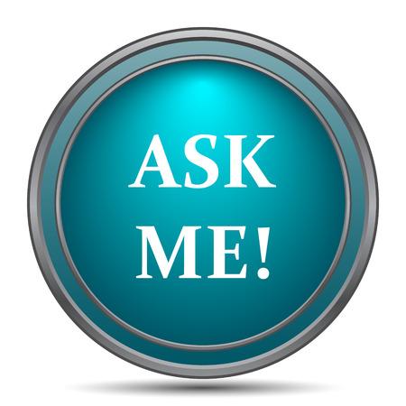 me: Ask me icon. Internet button on white background.