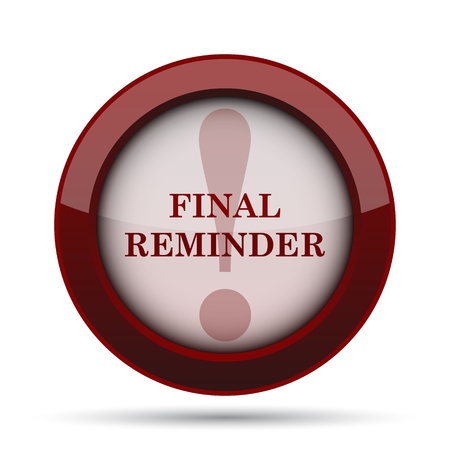reminder icon: Final reminder icon. Internet button on white background.