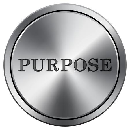 intention: Purpose icon. Internet button on white background. Metallic round icon.