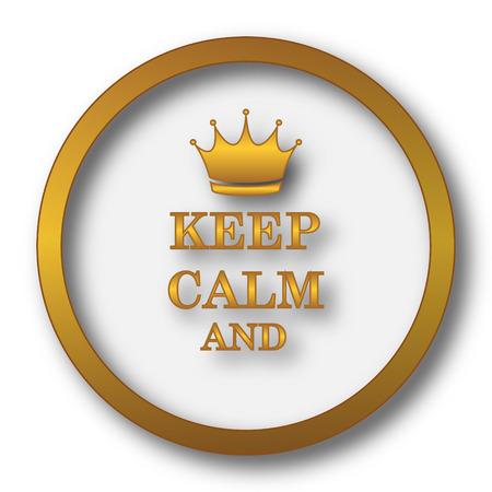 Keep calm icon. Internet button on white background.