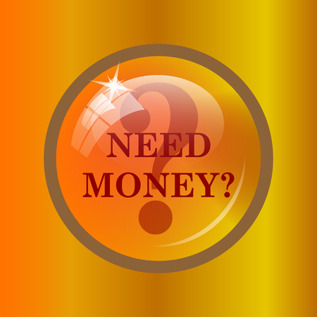 Need money icon. Internet button on colored background.