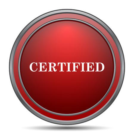 Certified icon. Internet button on white background. Stock Photo