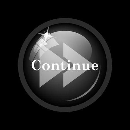 continue: Continue icon. Internet button on black background.