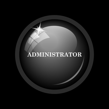 administrator: Administrator icon. Internet button on black background.