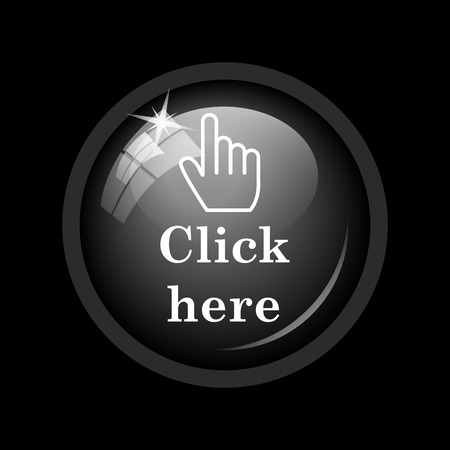 click button: Click here icon. Internet button on black background.