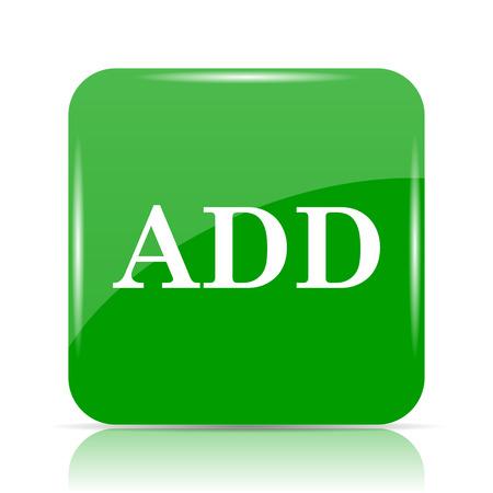 Add icon. Internet button on white background. Stock Photo