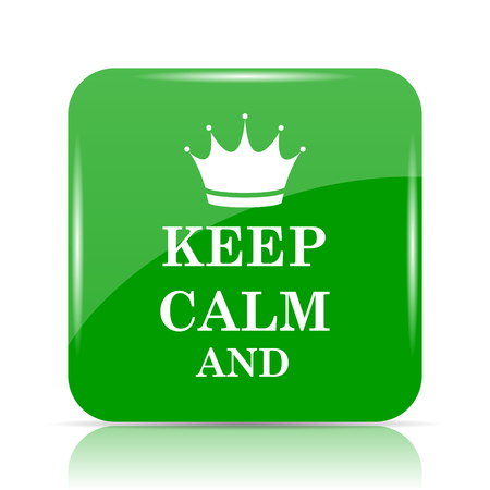 Keep calm icon. Internet button on white background.
