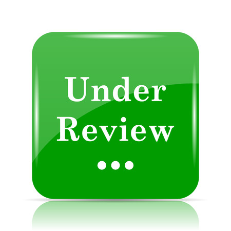 Under review icon. Internet button on white background.