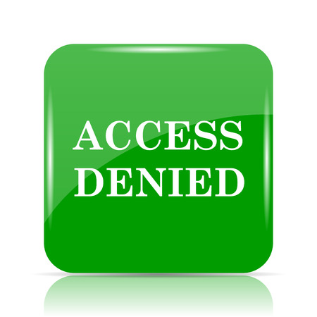Access denied icon. Internet button on white background.