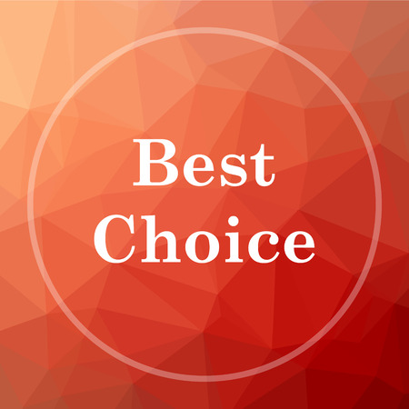Best choice icon. Best choice website button on red low poly background.