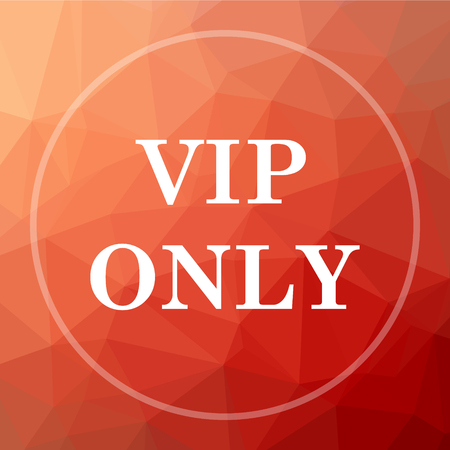 privilege: VIP only icon. VIP only website button on red low poly background.