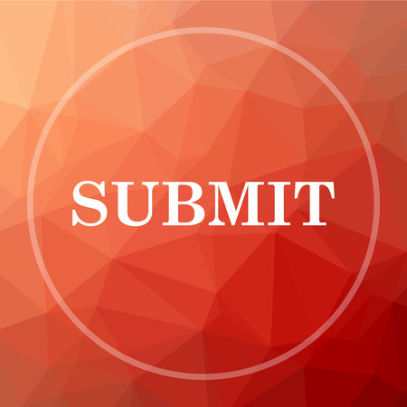 submission: Submit icon. Submit website button on red low poly background.
