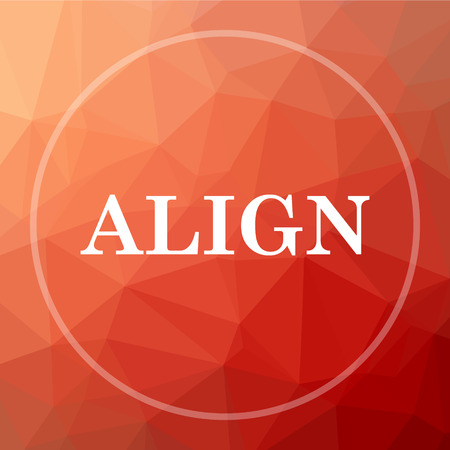 align: Align icon. Align website button on red low poly background.