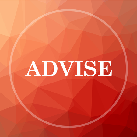 advise: Advise icon. Advise website button on red low poly background.