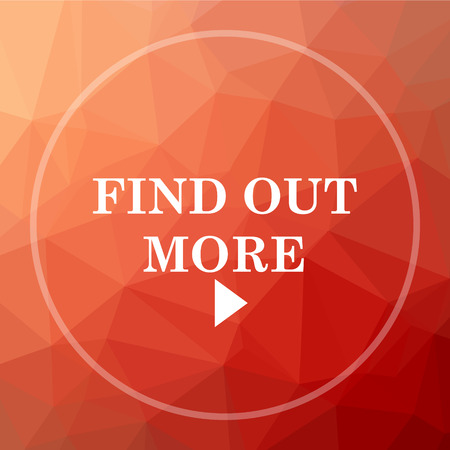 find out: Find out more icon. Find out more website button on red low poly background.
