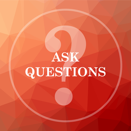 asked: Ask questions icon. Ask questions website button on red low poly background.