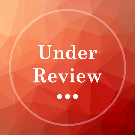canceled: Under review icon. Under review website button on red low poly background.