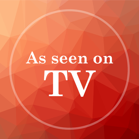 seen: As seen on TV icon. As seen on TV website button on red low poly background.