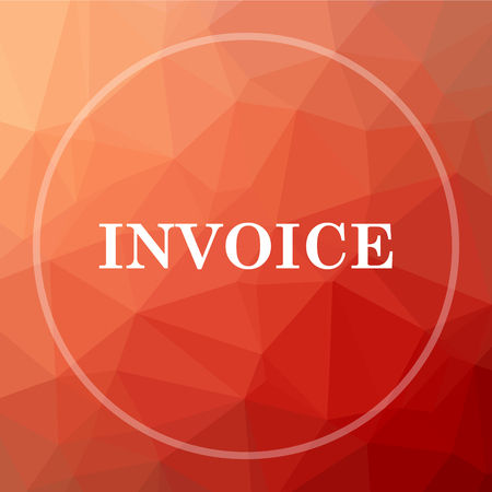 accounts payable: Invoice icon. Invoice website button on red low poly background.