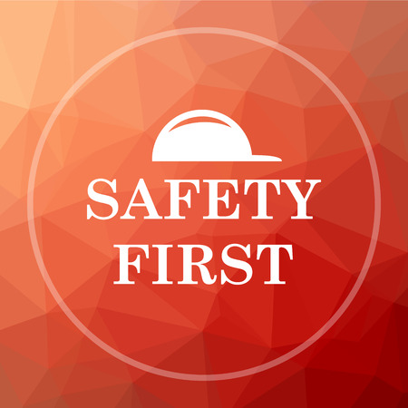 cautionary: Safety first icon. Safety first website button on red low poly background.