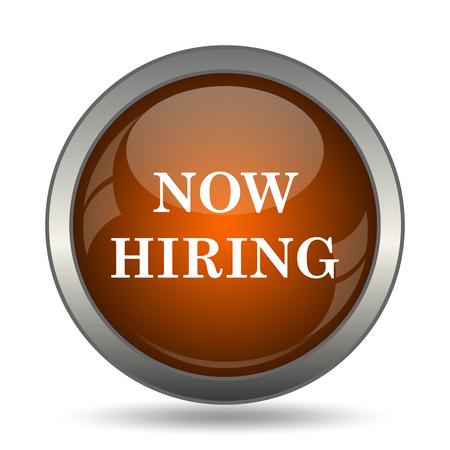 now hiring: Now hiring icon. Internet button on white background. Stock Photo