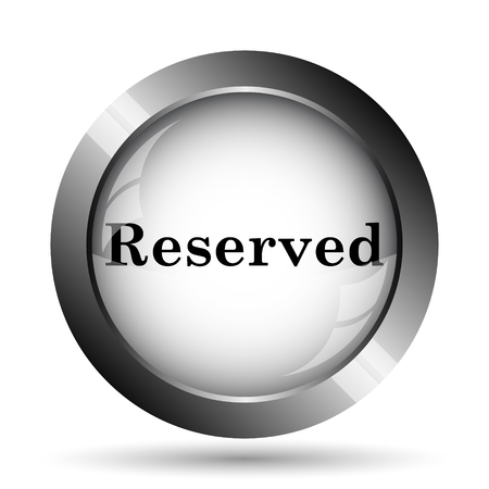 market place: Reserved icon. Reserved website button on white background.