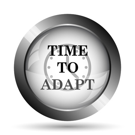 adapting: Time to adapt icon. Time to adapt website button on white background. Stock Photo