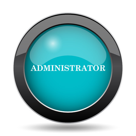 Administrator icon. Administrator website button on white background. Stock Photo