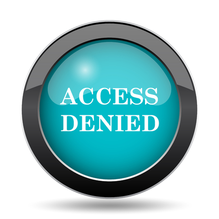 access denied icon: Access denied icon. Access denied website button on white background.