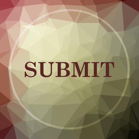 submitting: Submit icon. Submit website button on khaki low poly background.