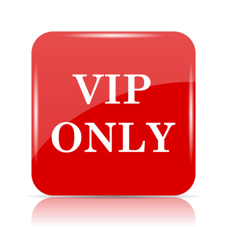 privilege: VIP only icon. VIP only website button on white background. Stock Photo