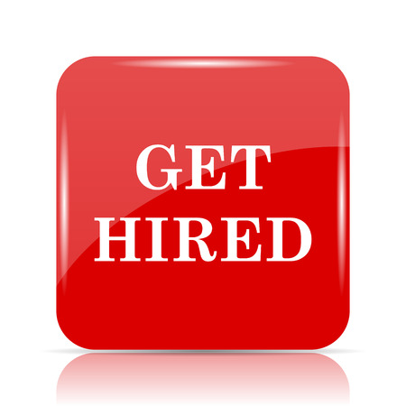 employers: Get hired icon. Get hired website button on white background. Stock Photo