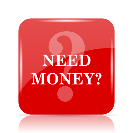 trading questions: Need money icon. Need money website button on white background.