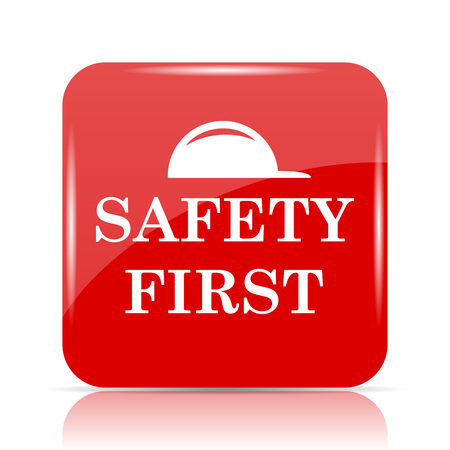 cautionary: Safety first icon. Safety first website button on white background.