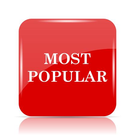 most popular: Most popular icon. Most popular website button on white background.