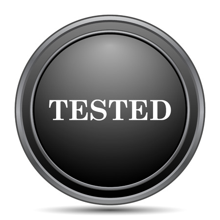 tested: Tested icon, black website button on white background. Stock Photo