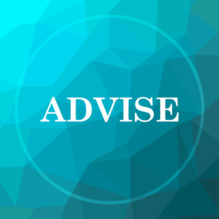 advise: Advise icon. Advise website button on blue low poly background.